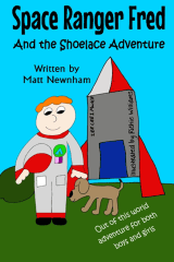 Space Ranger Fred and The Shoelace Adventure Book