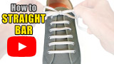 Watch video: How to Straight Bar Lace your shoes