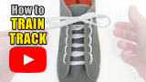 Watch video: How to Train Track Lace your shoes